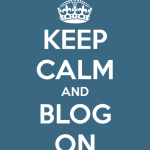 Keep Calm and Blog 150x150