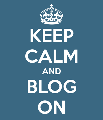 Keep Calm and Blog Why Im A Failed Blogger But Im Hopeful For Getting Success