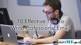 10 Effective Tips To Write Professional Email That Works