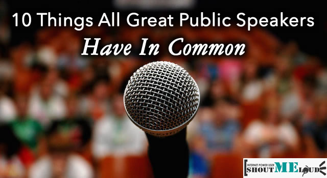 Common Things In All Great Public Speakers