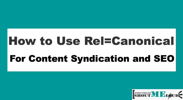 Rel=Canonical For Content Syndication