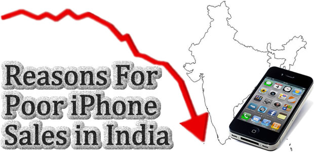 poor iphone sales in india Why iPhone Sales is so Poor in India : Eye Opening Reasons