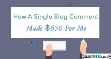 How A Single Blog Comment Made $650 For Me & Takeaway For You