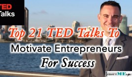 Top 21 TED Talks To Motivate Entrepreneurs For Success