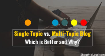 Single Topic vs. Multi-Topic Blog: Which is Better and Why?