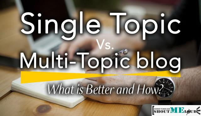 Single or Multi Niche Blog