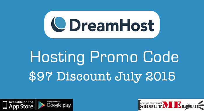 DreamHost Hosting Promo Code: $97 Discount July 2015