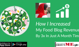 How I Increased My Food Blog Revenue By 3x in Just A Month Time.