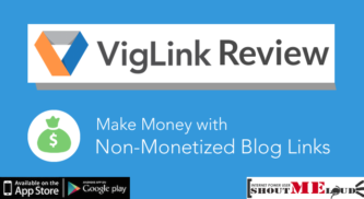 VigLink Review: Make Money with Non-Monetized Blog Links