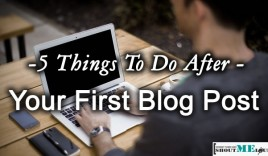 5 Things To Do After Your First Blog Post