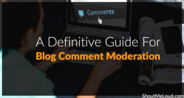 How A Blogger Should Moderate Blog Comments