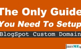 why you should use a custom domain name for blogspot blogs