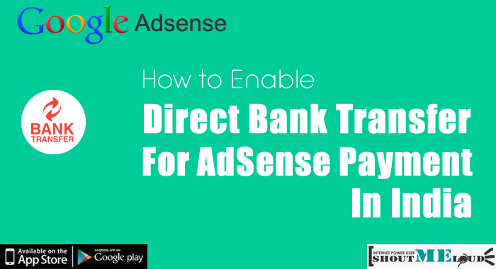 Enable Adsense Bank Transfer