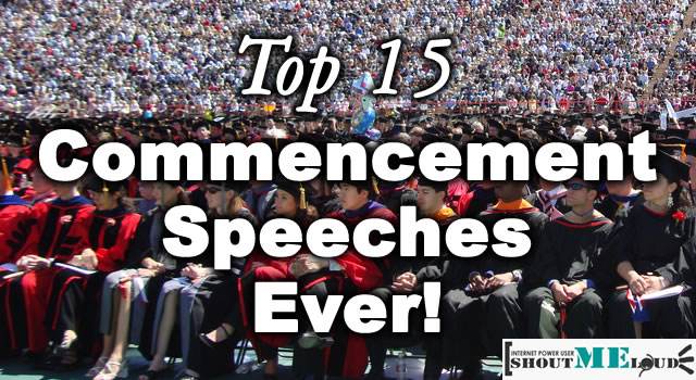 Inspiration For Students: Top 15 Commencement Speeches Ever!