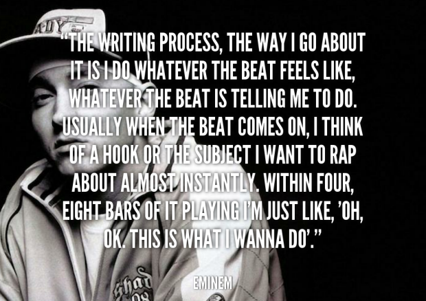 Eminem writing process 10 Things Creative Writing Can Teach You About Blogging Better