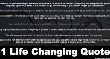 51 Life Changing Quotes To Bring Out The Hidden Best In You
