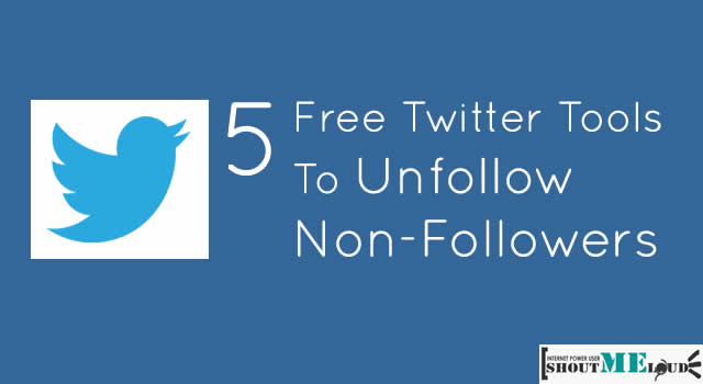 4 Free Twitter Unfollow Tools to Unfollow Non-Followers