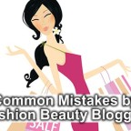 Mistakes by Fashion Beauty Bloggers