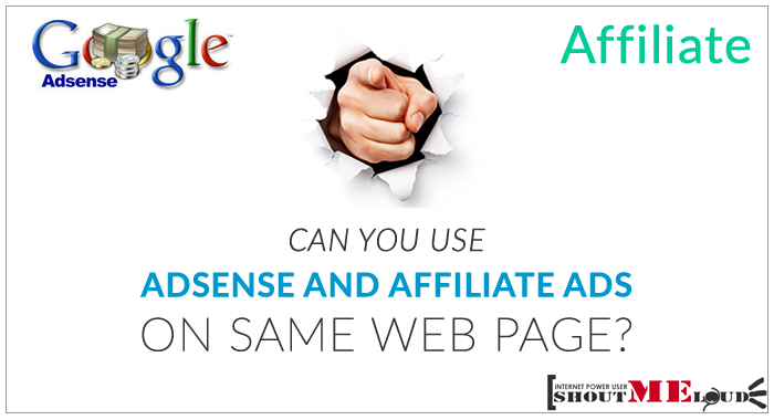 Placing AdSense and Affiliate on Same Page