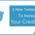 5 New Twitter Tools To Increase Your Credibility