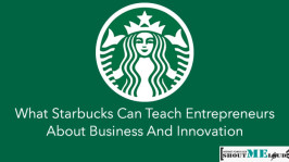 What Starbucks Can Teach Entrepreneurs About Business And Innovation