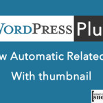 3 Best Related Posts WordPress Plugin With Automatic Thumbnails