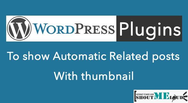 WordPress plugins to show Related Posts with Thumbnail