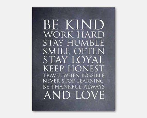 Be kind, smile often