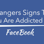 5 Dangers Signs That You Are Addicted To Facebook