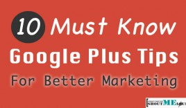 10 Must Know Google Plus Tips For Better Marketing