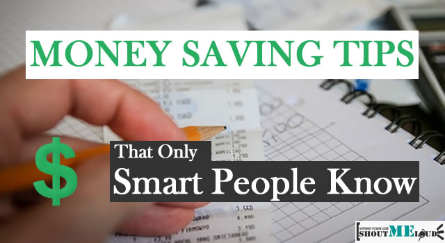 Eye-Opening Money Saving Tips that Only Smart People Know