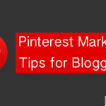 Pinterest Marketing Tips for Bloggers 150x150