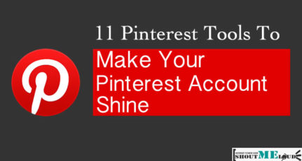 6 Pinterest Tools To Make Your Pinterest Account Shine