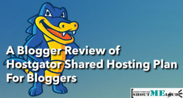 A Blogger Review of HostGator Shared Hosting Plan