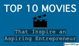 Top 10 Movies that Inspire an Aspiring Entrepreneur