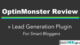 OptinMonster Review : Lead Generation Plugin For Smart Bloggers