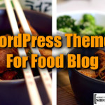 5 Best Food Blog WordPress Themes To Make Your Blog Look Yummy!