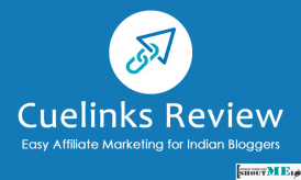Cuelinks Review – Easy Affiliate Marketing for Indian Bloggers