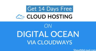 Get 14 Days Free Cloud Hosting on Digital Ocean via Cloudways