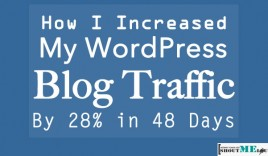 How I Increased My WordPress Blog Traffic By 28% in 48 Days