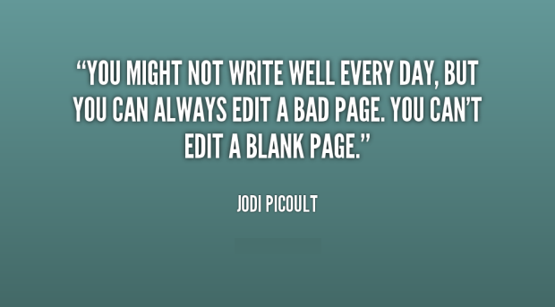 Jodi-Picoult-you-might-not-write-well-every-day