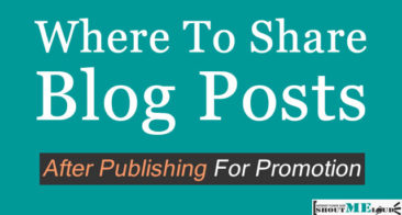 Where To Share Blog Posts After Publishing For Promotion