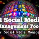 11 Social Media Management Tools For A Social Media Manager