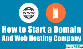 How to Start a Domain and Web Hosting Company
