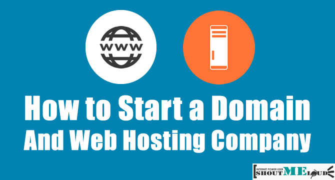How to Start your Domain And Webhosting Company