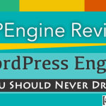 WPEngine Review : WordPress Engine You Should Never Drive