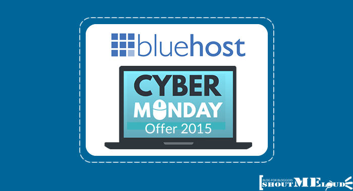 [ Few Hours Only] Bluehost Hosting Cyber Monday Offer→ 2015 Best Deal