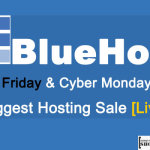 Bluehost Black Friday & Cyber Monday Offer – Biggest Hosting Sale [Live]