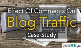 Effect Of Comments On Blog Traffic : Case-Study