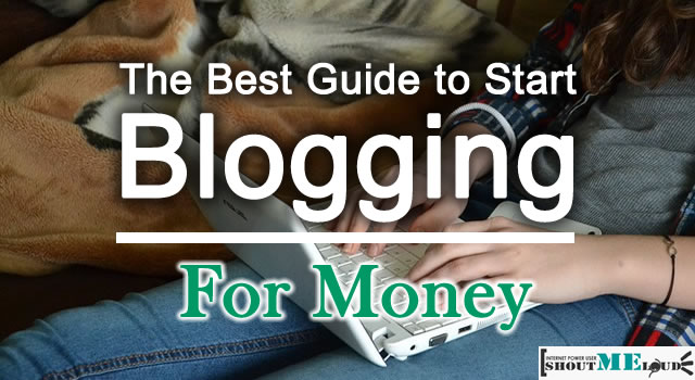 The Mega Guide To Start Blogging for Money